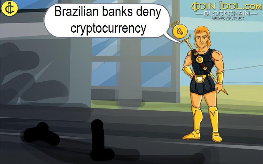 Brazilian banks deny cryptocurrency