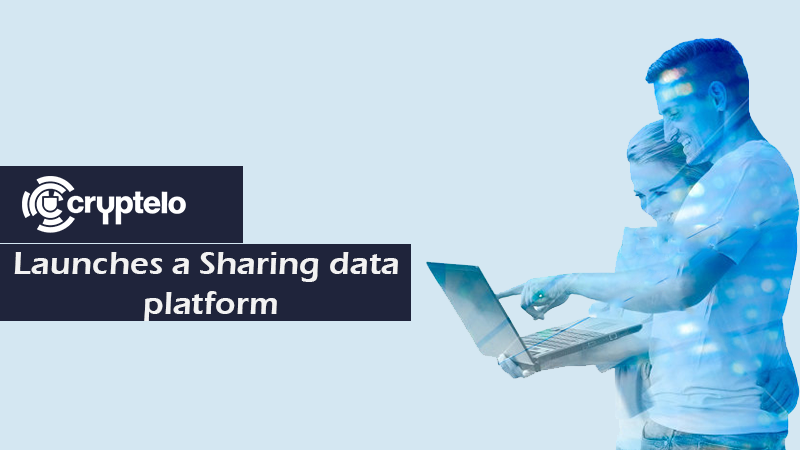 Cryptelo launches a sharing data platform