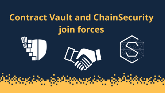 Contract Vault and ChainSecurity join forces