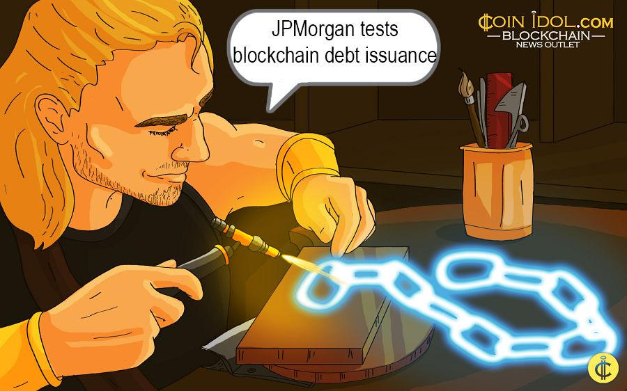 JPMorgan tests blockchain debt issuance
