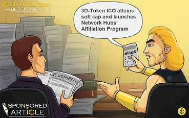 3D-Token ICO Attains Soft Cap and Launches Network Hubs' Affiliation Program
