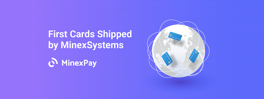 Soon, users from all over the world, without limitations, will receive the first batch of cards ordered with MinexPay service, allowing them to spend the crypto on goods and services where usual payment cards are accepted and, more importantly, cash out crypto at the nearest ATM starting at 0% fee.