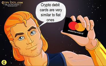 Crypto Debit Cards Could Be the Key to Wide Adoption of Digital Currency
