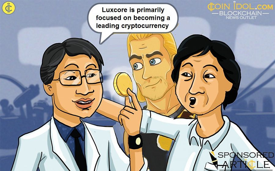 Luxcore is primarily focused on becoming a leading cryptocurrency