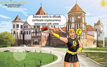 Belarus will Officially Confiscate Cryptocurrency Exposed to Criminal Activity