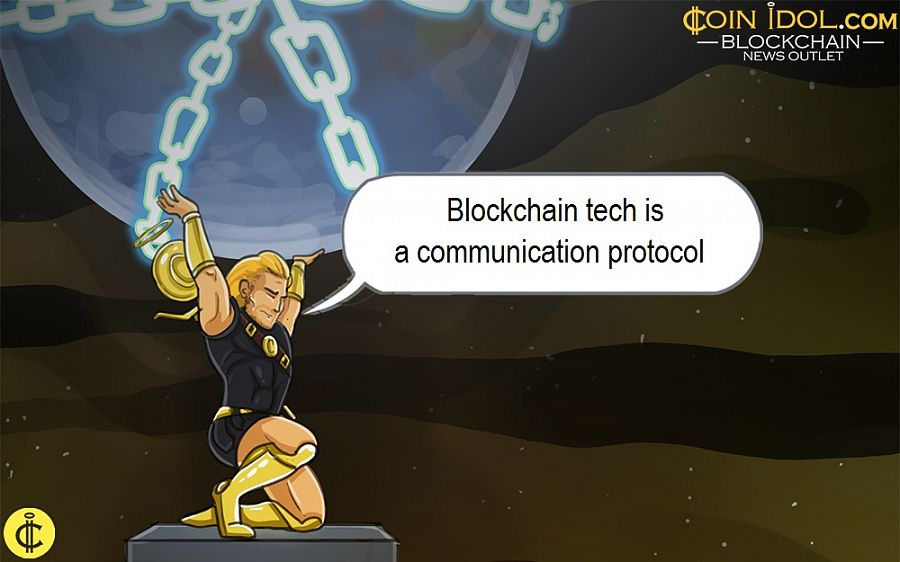 Blockchain tech is a communication protocol