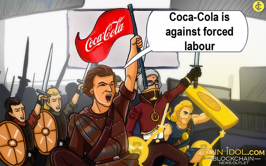 Coca-Cola to fight forced labour