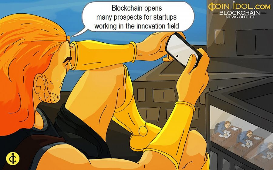 Blockchain opens many prospects for startups working in the innovation field