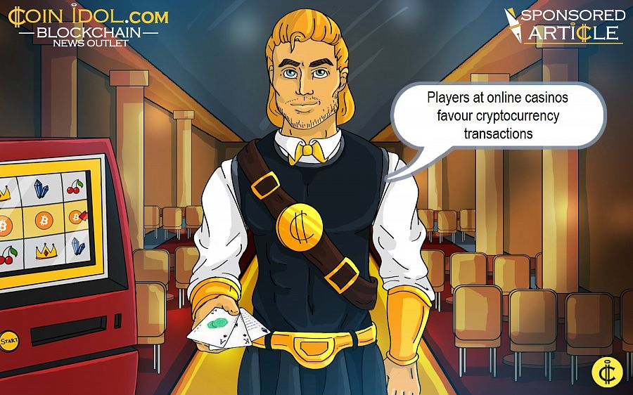 Players at online casinos favour cryptocurrency transactions