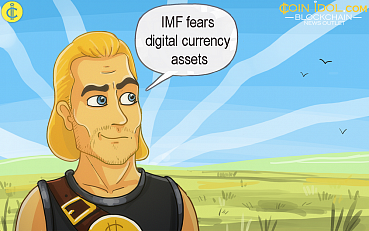 IMF Fears Digital Currency Assets, Claiming Vulnerabilities Could be Created in IFS