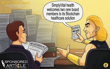SimplyVital Health Welcomes Two New Board Members To Its Blockchain Healthcare Solution