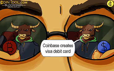 Cryptocurrency Exchange Coinbase Creates Visa Debit Card