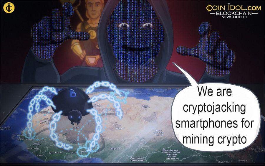 Hackers Cryptojack Smartphones