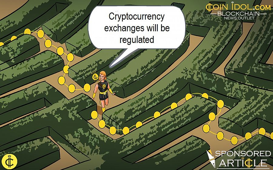 Cryptocurrency exchanges will be regulated