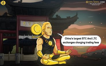 China's Largest Bitcoin And Litecoin Exchanges Charging Trading Fees