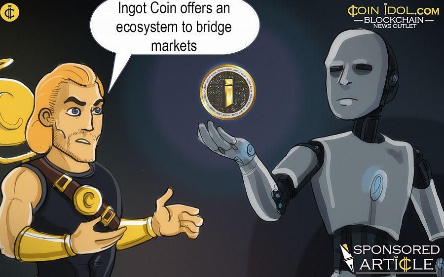 INGOT Coin Develops An All-Inclusive Ecosystem to Bridge Markets, Revives Lost Demand 8cc5e1867d8e84ebfb89b205035697ff