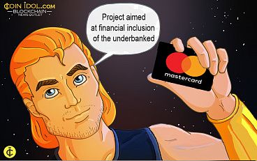 MasterCard Invests in Increasing Financial Inclusion for Underbanked