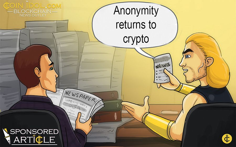 Anonymity returns to crypto