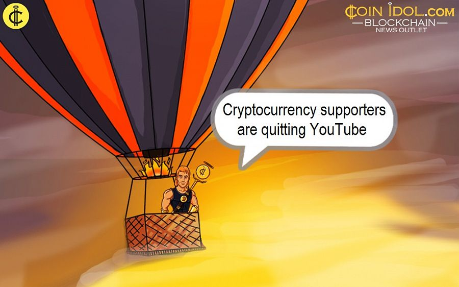 Cryptocurrency supporters are quitting YouTube
