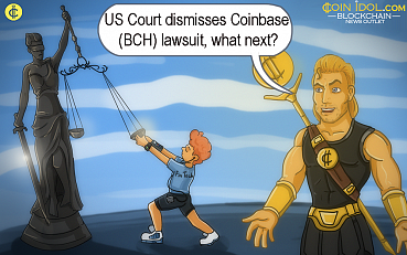 US Court Dismisses Coinbase (BCH) Lawsuit, What Next?
