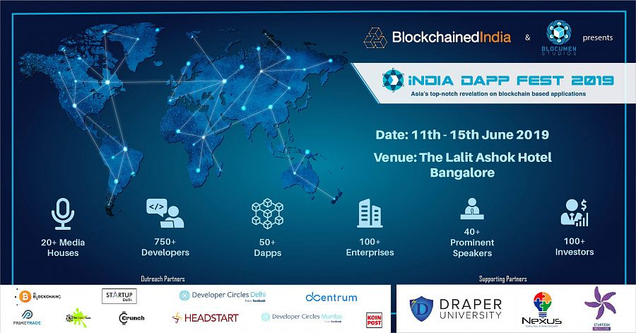 The India Dapp Fest 2019 is believed to be Asia's largest blockchain event, held in Tech capital of India, Bangalore on 11-15th June 2019.