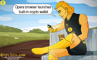 Opera Browser Launches Built-in Crypto Wallet, Now Available on Google Play Store