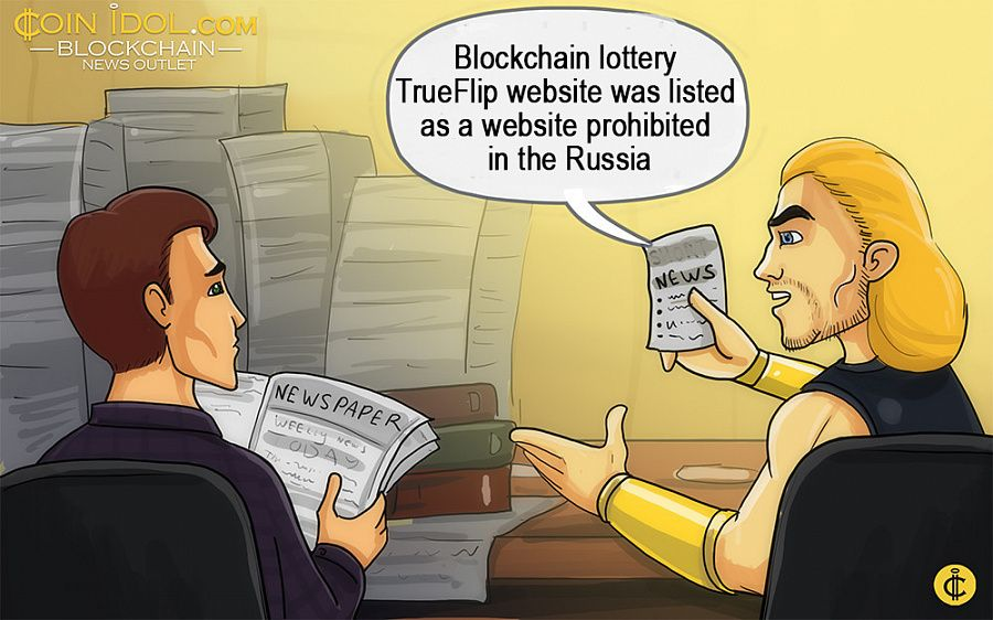 Blockchain lottery TrueFlip website was listed as a website prohibited in the Russia