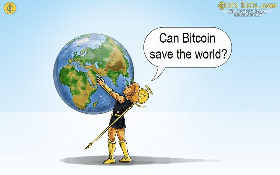 Can Bitcoin save the world?