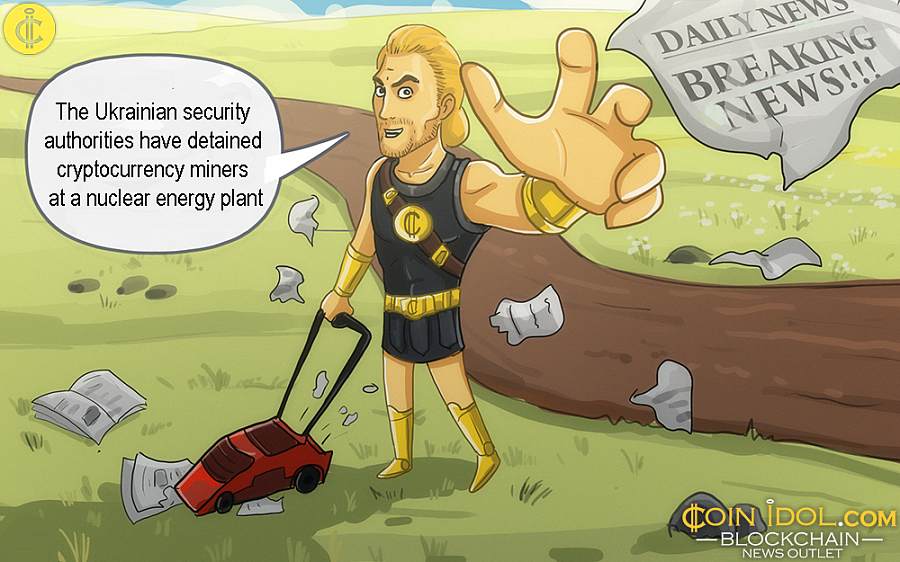 The Ukrainian security authorities have detained cryptocurrency miners at a nuclear energy plant.