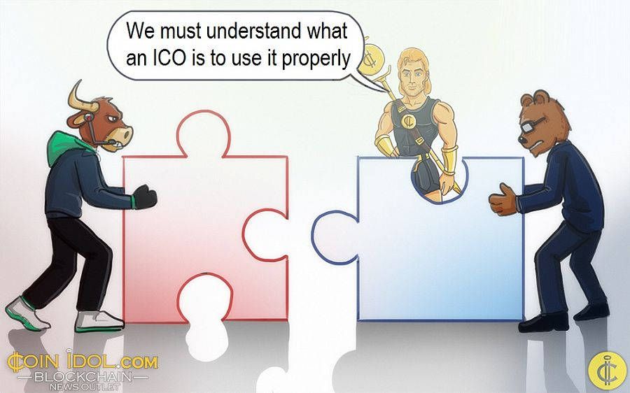 We must understand what an ICO is to use it properly